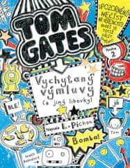 Liz Pichon: Tom Gates 2 - Vychytaný výmluvy (a jiný libovky)