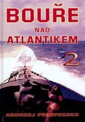 Andrzej Perepeczko: Bouře nad Atlantikem 2