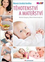 Martin Gregora: Těhotenství a mateřství