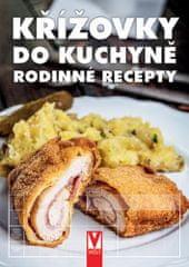 autorů kolektiv: Křížovky do kuchyně - Rodinné recepty