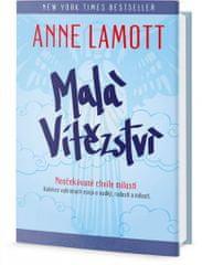 Anne Lamottová: Malá vítězství