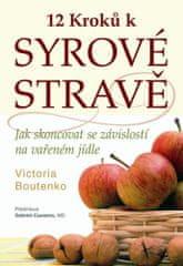 Popron.cz 12 kroků k syrové stravě - Victoria Boutenko