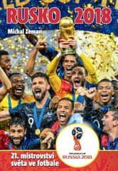Michal Zeman: Rusko 2018 - 21. mistrovství světa ve fotbale
