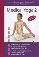 Christoph Wolff: Medical Yoga 2 - Anatomicky správné cvičení