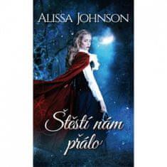 Alissa Johnson: Štěstí nám přálo