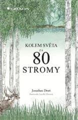 Jonathan Drori: Kolem světa za 80 stromy