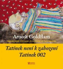 Arnošt Goldflam: Tatínek není k zahození + Tatínek 002