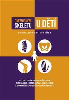 Onemocnění skeletu u dětí - Motolské pediatrické semináře 4