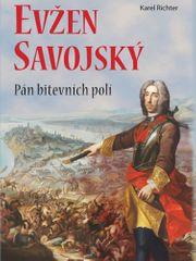 Karel Richter: Princ Evžen Savojský - Pán bitevních polí