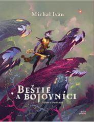 Michal Ivan: Beštie a bojovníci - Výber z ilustrácií