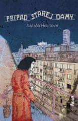 Holinová Nataša: Prípad starej dámy