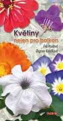 Eva Hrudová: Květiny nejen pro balkon