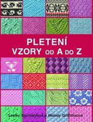 Lesley Stanfieldová: Pletení Vzory od A do Z