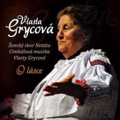 CM Vlasty Grycové & Netáta: O lásce - CD