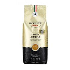 O'Ccaffé Crema e Aroma zrnková káva ( 100% arabica) 1 kg
