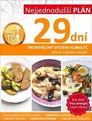 Tomáš Kosačík: Nejjednodušší plán 29 dní - Promyšlený systém hubnutí, který zvládne každý