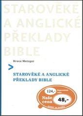 Bruce Metzger: Starověké a anglické překlady Bible