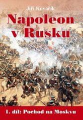 Jiří Kovařík: Napoleon v Rusku