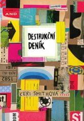 Keri Smithová: Destrukční deník: Tentokrát barevně
