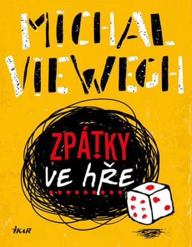 Michal Viewegh: Zpátky ve hře