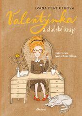 Ivana Peroutková: Valentýnka a daleké kraje