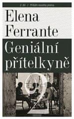 Elena Ferrante: Geniální přítelkyně 2 - Příběh nového jména - Díl druhý