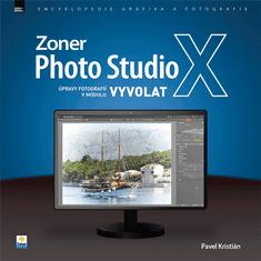 Pavel Kristián: Zoner Photo Studio X – Úpravy fotografií v modulu Vyvolat