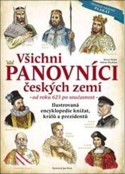 Tereza Nickel: Všichni panovníci českých zemí - od roku 623 až po současnost