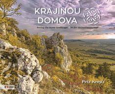 Petr Krejčí: Krajinou domova - Seeing the homelandscape / In der Heimatlandschaft