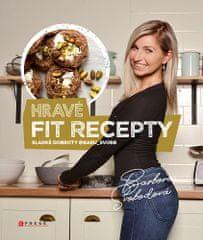 Barbora Svobodová: Hravé fit recepty