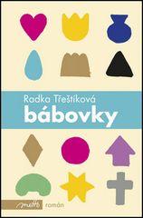 Radka Třeštíková: Bábovky