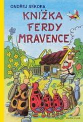 Ondřej Sekora: Knížka Ferdy Mravence