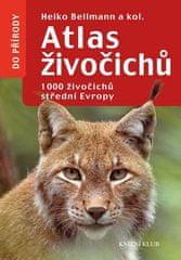 Heiko Bellmann: Atlas živočichů - 1000 živočichů střední Evropy