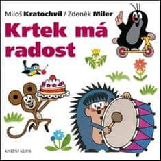 Miloš Kratochvíl: Krtek má radost - Krtek a jeho svět 10