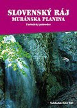 Otakar Brandos: Slovenský ráj a NP Muránska planina - Turistický průvodce