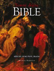 Michael Kerrigan: Temné dějiny Bible