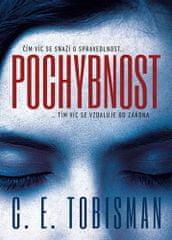 C. E. Tobisman: Pochybnost
