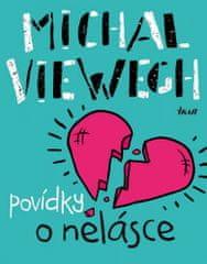Michal Viewegh: Povídky o nelásce