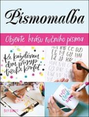 Kiley Bennett: Písmomalba - Objevte krásu ručního písma!