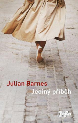 Julian Barnes: Jediný příběh