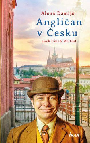Alena Damijo: Angličan v Česku aneb Czech Me Out