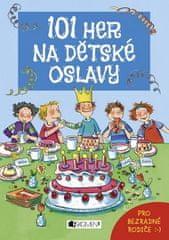 Anna Bernhard, Silvia Schmitz: 101 her na dětské oslavy
