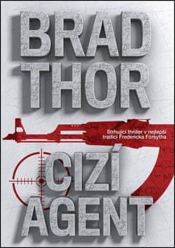 Brad Thor: Cizí agent