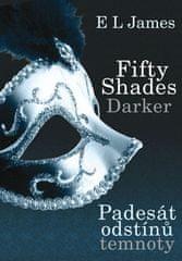 E L James: Fifty Shades Darker: Padesát odstínů temnoty