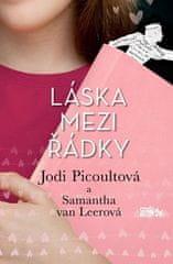 Jodi Picoultová, Samantha van Leerová: Láska mezi řádky