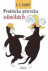 Nicholas Bentley, T. S. Eliot: Praktická příručka o kočkách