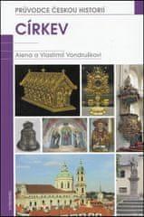 Alena Vondrušková: Církev - Průvodce českou historií