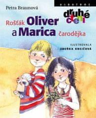 Petra Braunová: Rošťák Oliver a Marica čarodějka