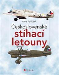 Alois Pavlůsek: Československé stíhací letouny