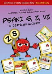 Romana Suchá: Psaní S, Z, VZ s čertíkem Kvítkem - Cvičebnice pro žáky základní školy + kouzelné karty